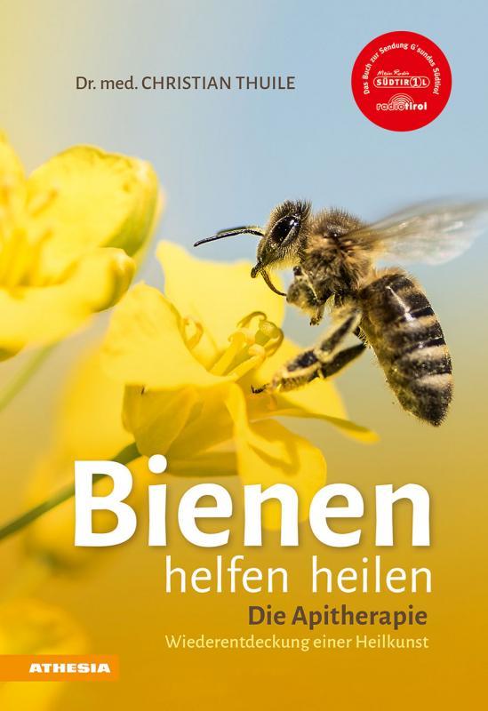 Cover-Bild Bienen helfen heilen
