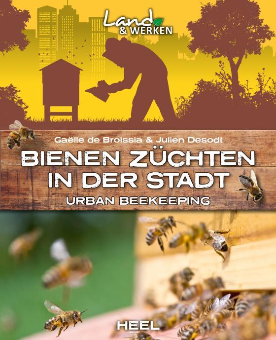 Cover-Bild Bienen züchten in der Stadt