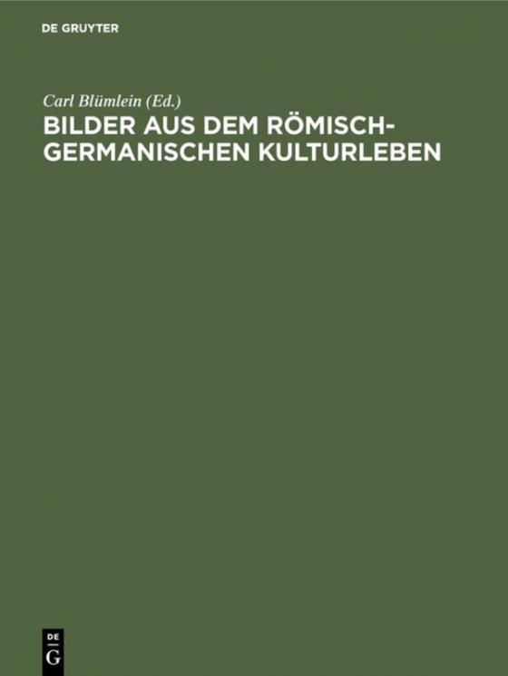 Cover-Bild Bilder aus dem römisch-germanischen Kulturleben
