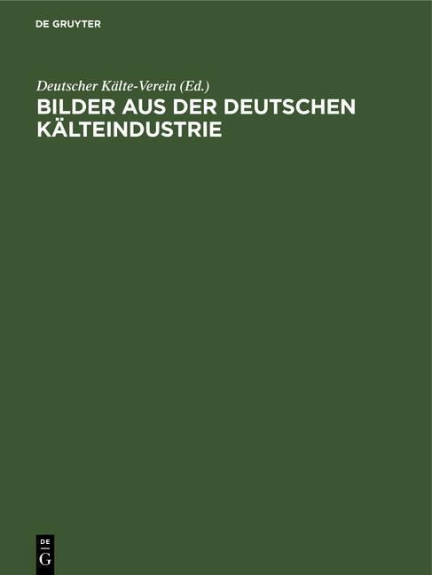 Cover-Bild Bilder aus der deutschen Kälteindustrie