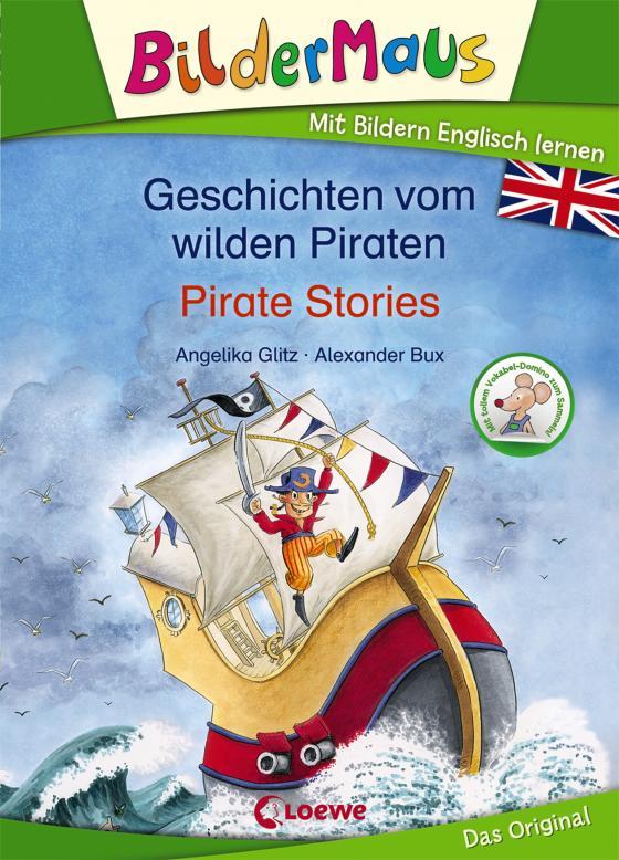 Cover-Bild Bildermaus - Mit Bildern Englisch lernen - Geschichten vom wilden Piraten - Pirate Stories