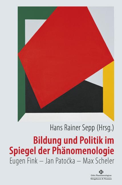 Cover-Bild Bildung und Politik im Spiegel der Phänomenologie