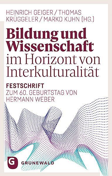 Cover-Bild Bildung und Wissenschaft im Horizont von Interkulturalität