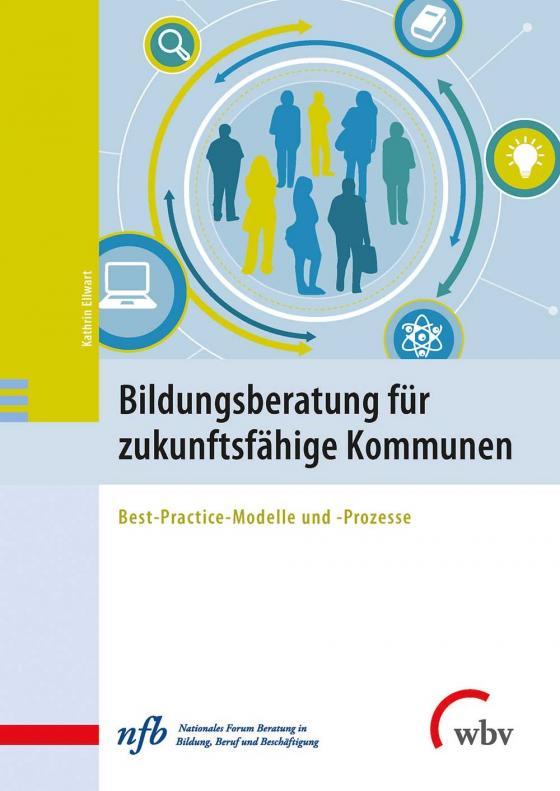 Cover-Bild Bildungsberatung für zukunftsfähige Kommunen