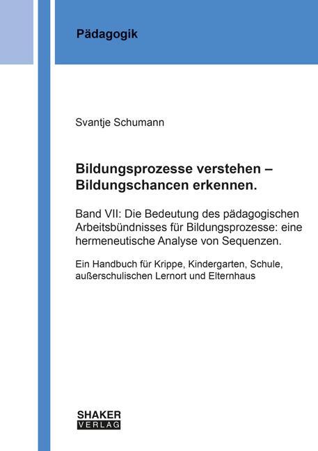 Cover-Bild Bildungsprozesse verstehen - Bildungschancen erkennen.