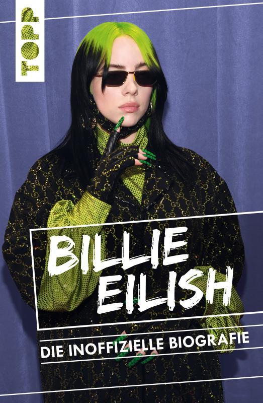 Cover-Bild Billie Eilish. Die inoffizielle Biografie