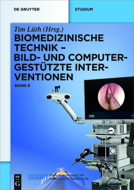 Cover-Bild Biomedizinische Technik / Biomedizinische Technik – Bild- und computergestützte Interventionen