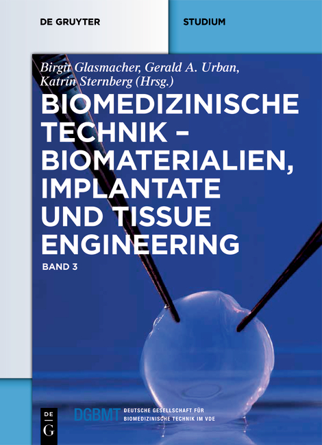 Cover-Bild Biomedizinische Technik / Biomedizinische Technik – Biomaterialien, Implantate und Tissue Engineering