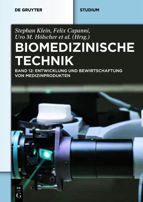 Cover-Bild Biomedizinische Technik / Biomedizinische Technik – Entwicklung und Bewirtschaftung von Medizinprodukten