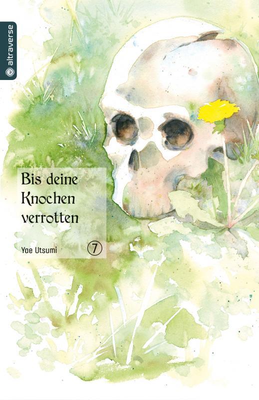 Cover-Bild Bis deine Knochen verrotten 07