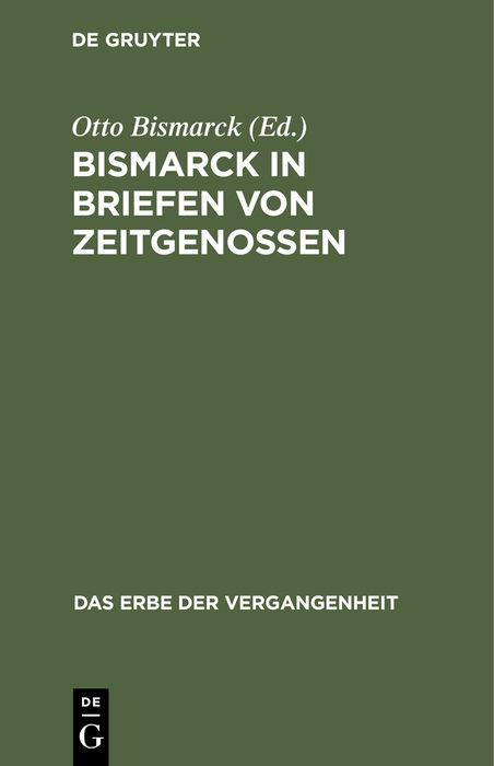 Cover-Bild Bismarck in Briefen von Zeitgenossen