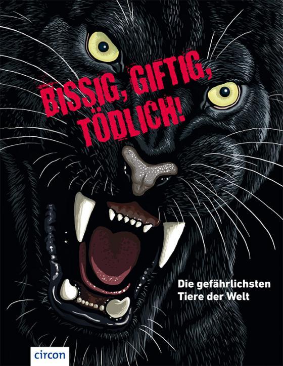 Cover-Bild Bissig, giftig, tödlich!