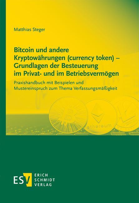 Cover-Bild Bitcoin und andere Kryptowährungen (currency token) - Grundlagen der Besteuerung im Privat- und im Betriebsvermögen