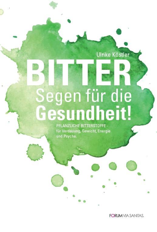 Cover-Bild BITTER Segen für die Gesundheit