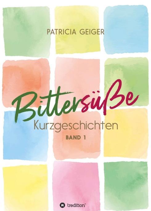 Cover-Bild Bittersüße Kurzgeschichten