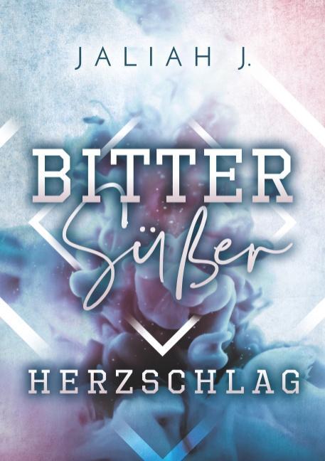 Cover-Bild Bittersüßer Herzschlag