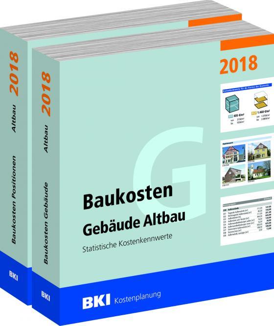 Cover-Bild BKI Baukosten Altbau 2018 - Kombi Gebäude + Positionen