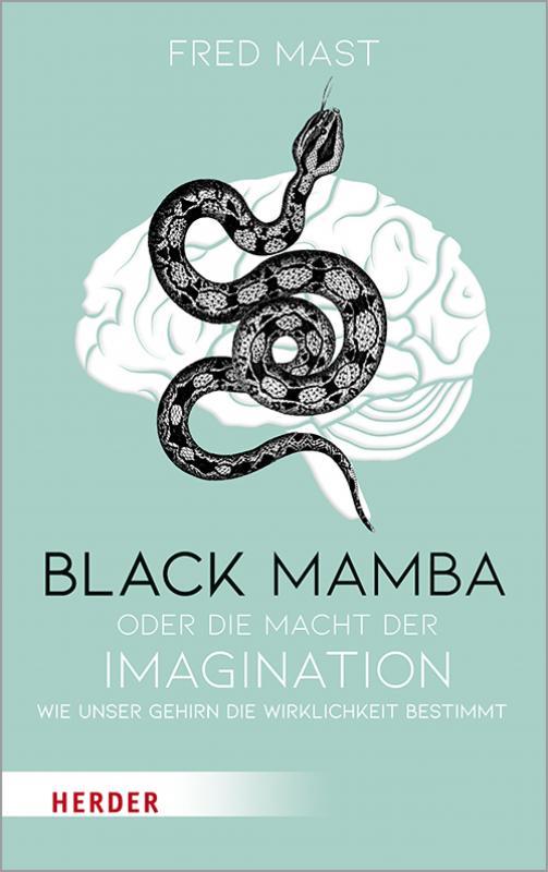 Cover-Bild Black Mamba oder die Macht der Imagination