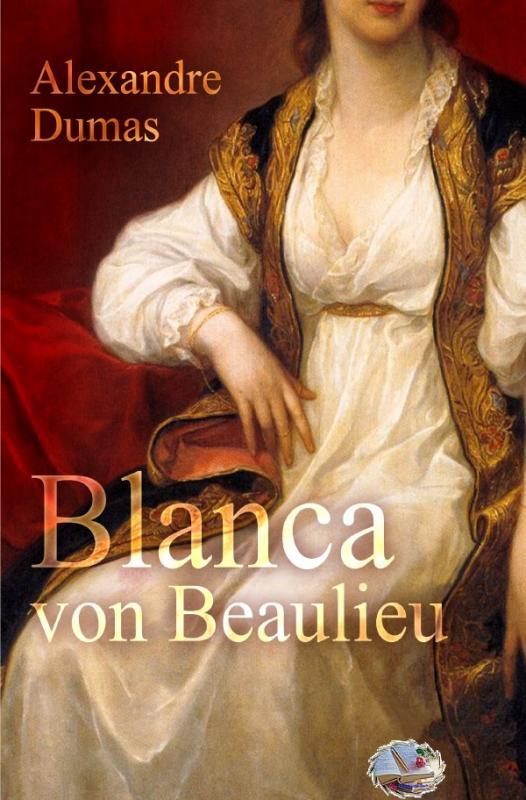 Cover-Bild Blanca von Beaulieu