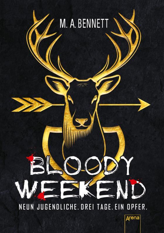 Cover-Bild Bloody Weekend. Neun Jugendliche. Drei Tage. Ein Opfer