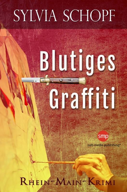 Cover-Bild Blutiges Graffiti: Ein Rhein-Main-Krimi