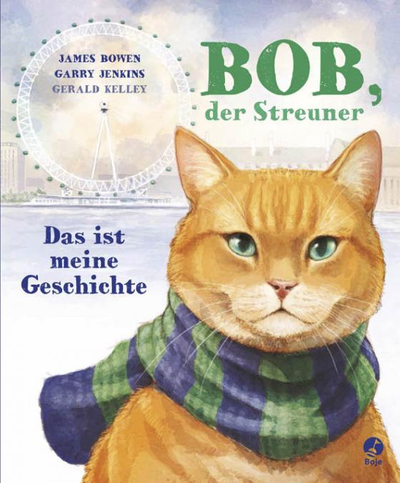 Cover-Bild Bob, der Streuner - Das ist meine Geschichte