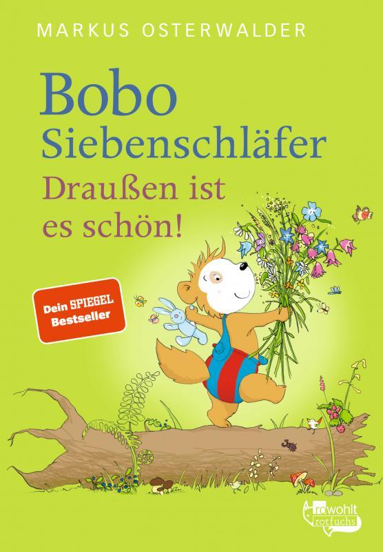 Cover-Bild Bobo Siebenschläfer. Draußen ist es schön!