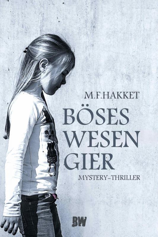 Cover-Bild Böses Wesen Gier