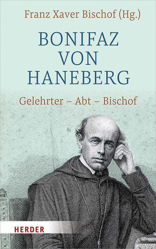 Cover-Bild Bonifaz von Haneberg