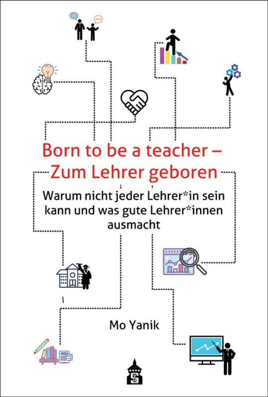 Cover-Bild Born to be a teacher - Zum Lehrer geboren