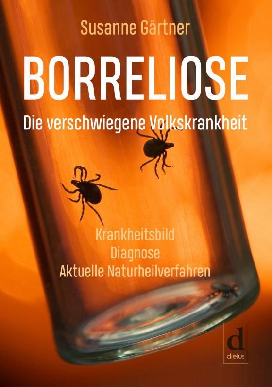 Cover-Bild Borreliose – Die verschwiegene Volkskrankheit