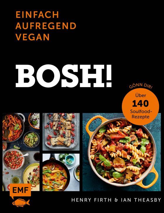 Cover-Bild Bosh! einfach – aufregend – vegan – Der Sunday-Times-#1-Bestseller