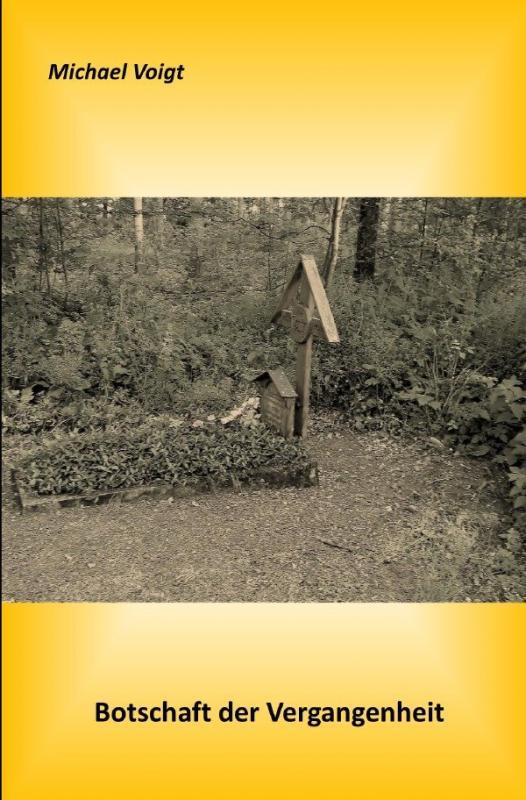 Cover-Bild Botschaft der Vergangenheit