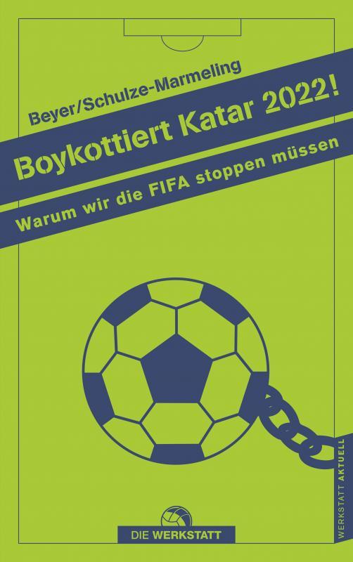 Cover-Bild Boykottiert Katar 2022!