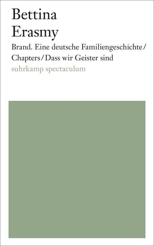 Cover-Bild Brand. Eine deutsche Familiengeschichte/Chapters/Dass wir Geister sind