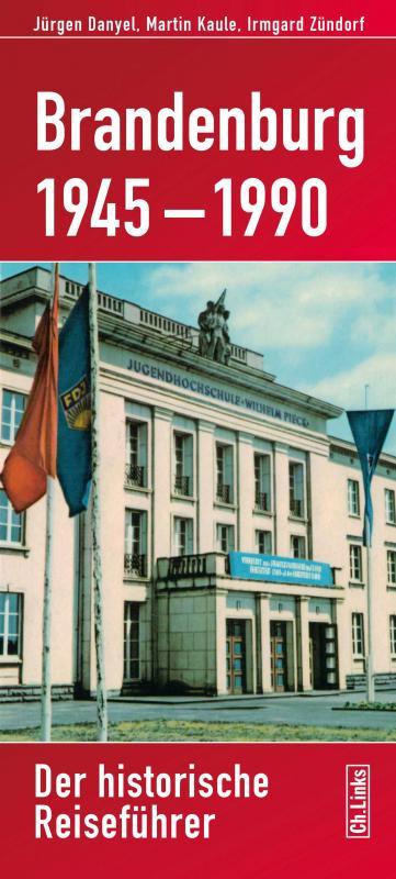 Cover-Bild Brandenburg 1945–1990