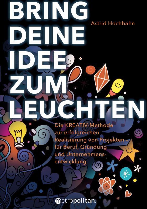 Cover-Bild Bring deine Idee zum Leuchten
