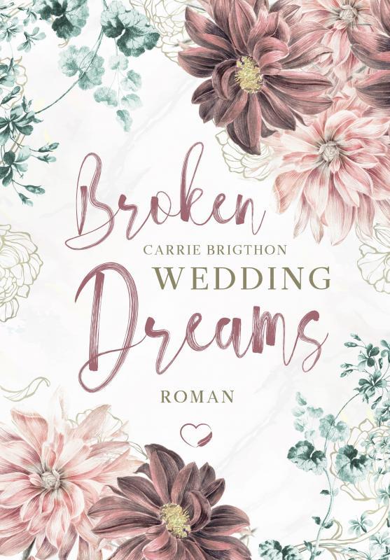 Cover-Bild Broken Wedding Dreams