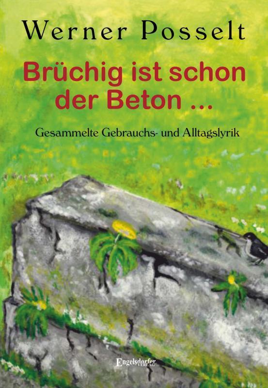 Cover-Bild Brüchig ist schon der Beton ...