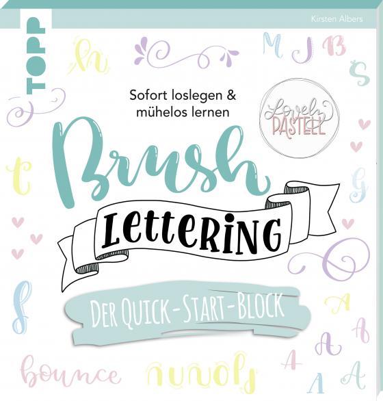 Cover-Bild Brush Lettering. Der Quick-Start-Block