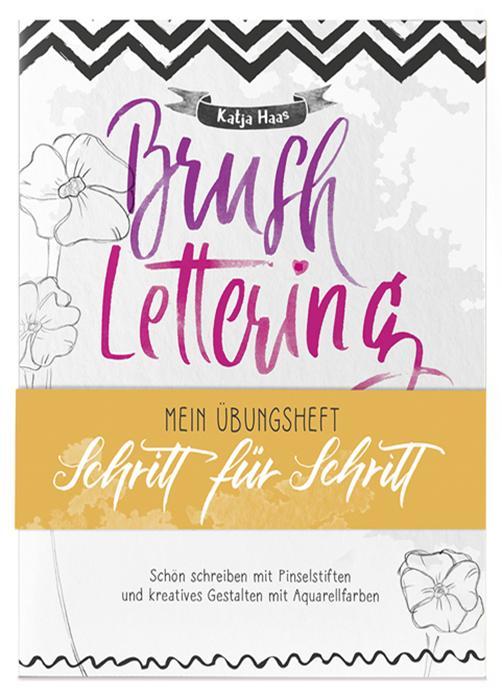 Cover-Bild Brushlettering - Mein Übungsheft