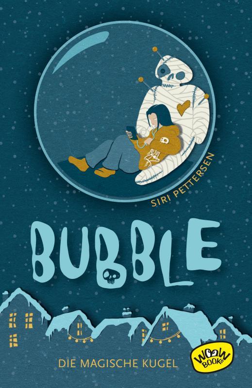 Cover-Bild Bubble. Die magische Kugel