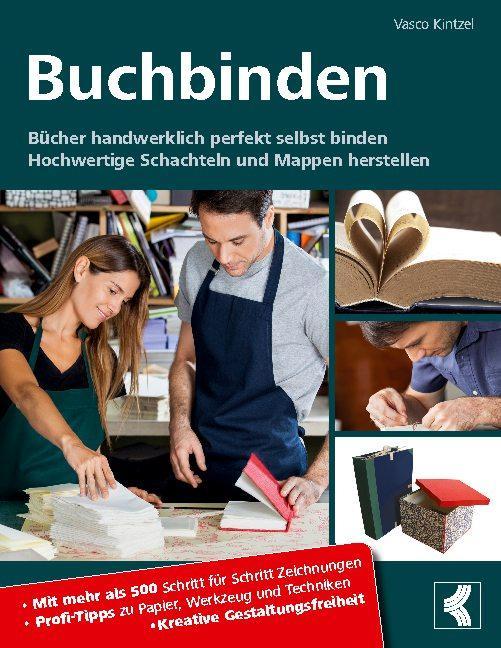 Cover-Bild Buchbinden - Bücher handwerklich perfekt selbst binden