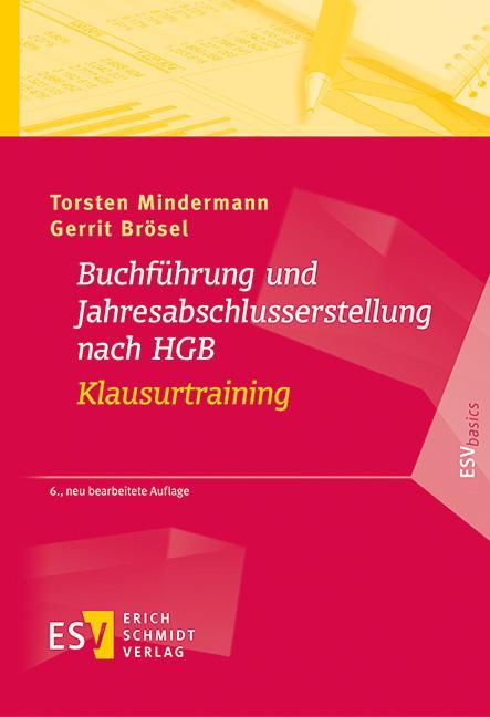 Cover-Bild Buchführung und Jahresabschlusserstellung nach HGB - Klausurtraining