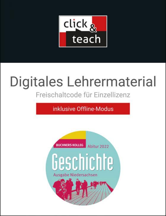 Cover-Bild Buchners Kolleg Geschichte – Neue Ausgabe Niedersachsen / Kolleg Geschichte NI Abitur 2022 click & teach Box