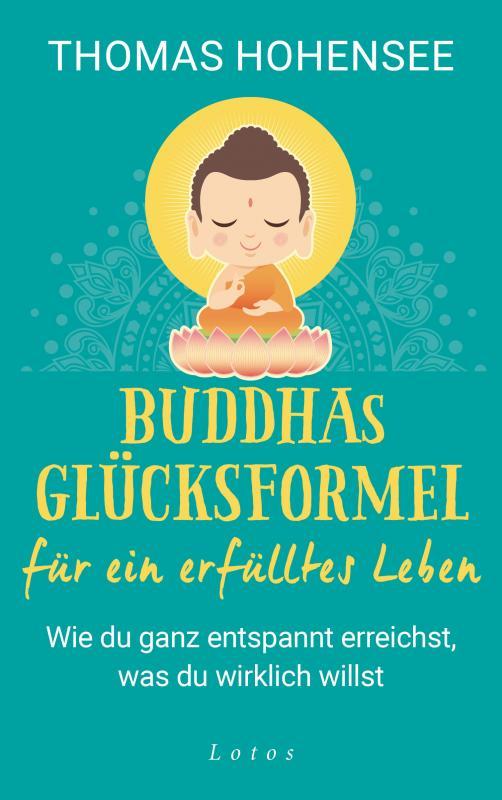 Cover-Bild Buddhas Glücksformel für ein erfülltes Leben