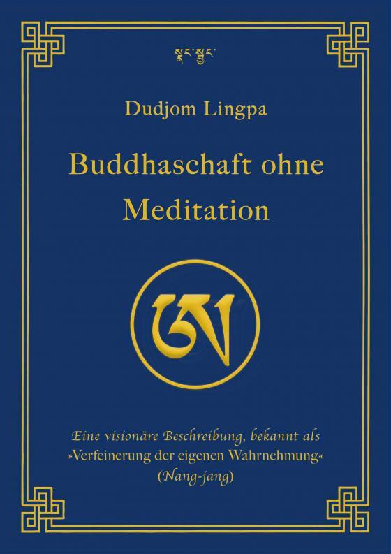 Cover-Bild Buddhaschaft ohne Meditation