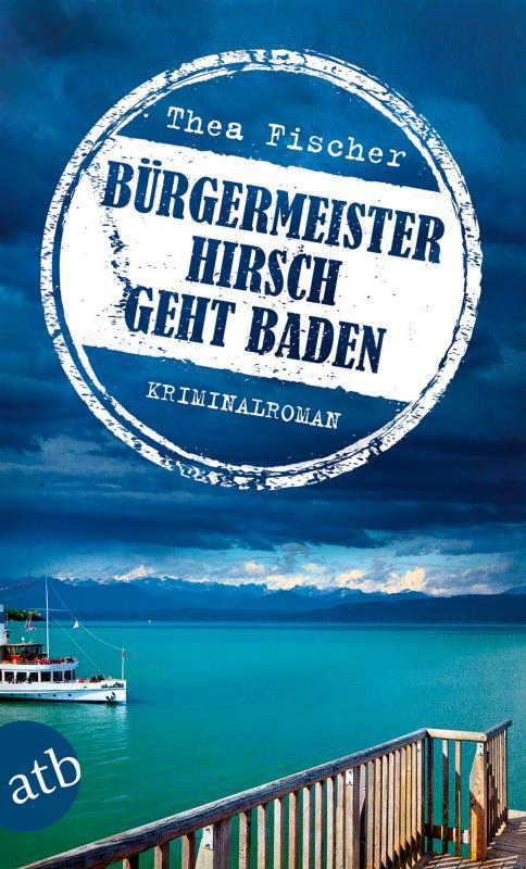 Cover-Bild Bürgermeister Hirsch geht baden