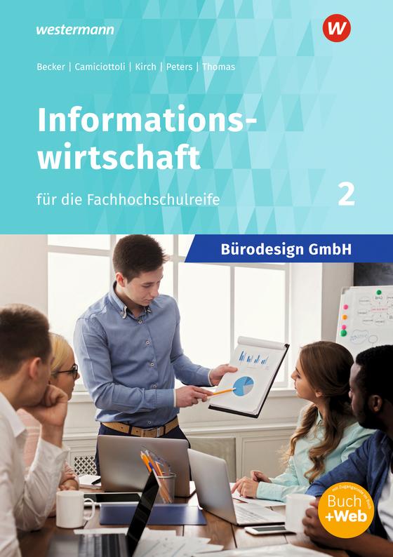 Cover-Bild Bürodesign GmbH / Bürodesign GmbH - Informationswirtschaft für die Höhere Berufsfachschule