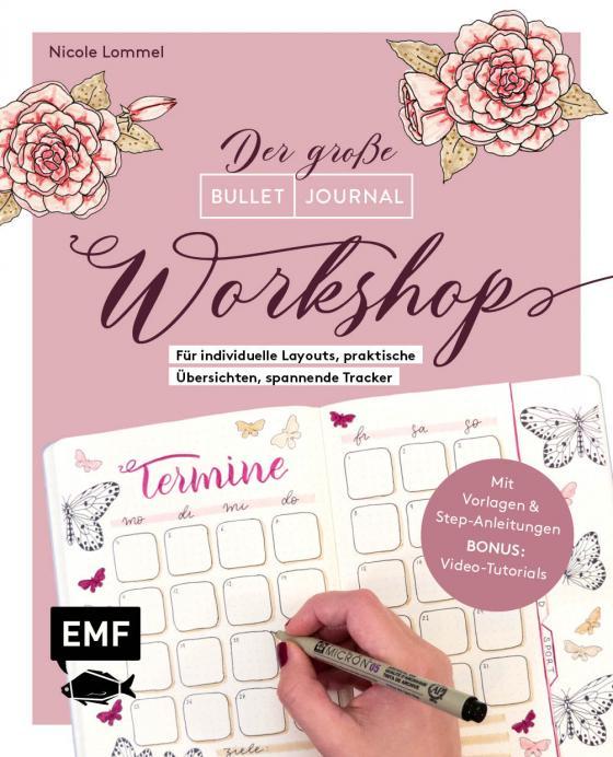 Cover-Bild Bullet Journal – Der große Workshop vom YouTube-Star Ladies Lounge: Bewusster leben, kreative Auszeiten planen, Träume verwirklichen und Ziele erreichen